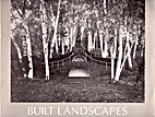 Built landscapes: Gardens in the northeast :…