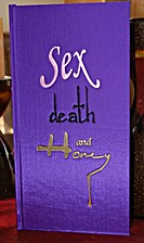 Sex death and Honey by Brian Knight