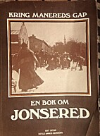 Kring Manereds gap - En bok om Jonsered by…