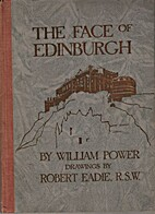 The Face of Edinburgh by William Power