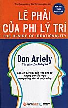 Lẽ Phải Của Phi Lý Trí by Dan Ariely
