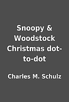 Snoopy & Woodstock Christmas dot-to-dot by…