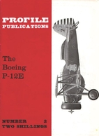 Aircraft Profile No. 2: The Boeing P-12E by…
