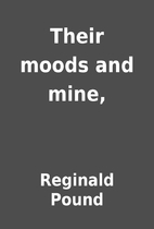 Their moods and mine, by Reginald Pound