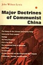 Major Doctrines of Communist China by John…