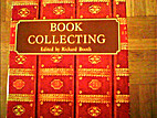 Book Collecting by Richard Booth