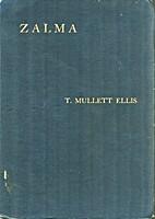 Zalma by T. Mullett Ellis