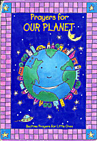 Prayers For Our Planet by Barbara Stuart