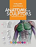 Anatomy for Sculptors, Understanding the…