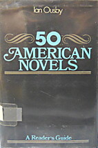 A Reader's Guide to Fifty American Novels…