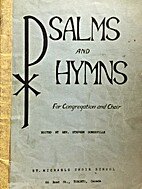 Psalms and Hymns: For Congregation and Choir…