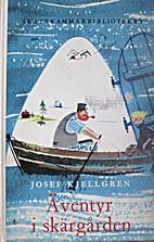 Äventyr i skärgården by Josef Kjellgren