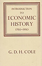 Introduction to economic history, 1750-1950…