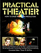 Practical Theater: How to Stage Your Own…
