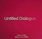 Untitled Dialogue by Wihelm Tasso Mattar…