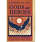 Stories of the Gods and Heroes by Sally…