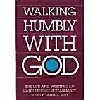 Walking Humbly With God: The Life and…