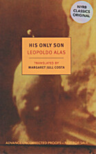 His Only Son: with Dona Berta (New York…