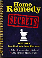 Home Remedy Secrets by Publications…