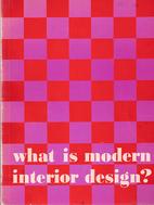 What Is Modern Interior Design? by Edgar…
