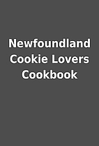 Newfoundland Cookie Lovers Cookbook