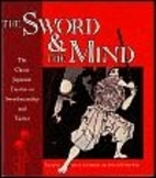 The Sword and the Mind, The Classic Japanese…