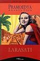 Larasati (Ara) : roman revolusi by Pramoedya…
