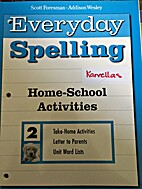 Everyday Spelling: Home School Activities 2…
