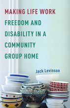 Making Life Work: Freedom and Disability in…