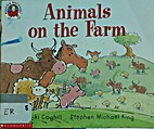 Animals on the Farm by Vicki Coghill