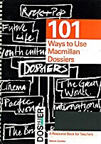 Macmillan Dossiers: Tchrs'.: 101 Ways to Use…