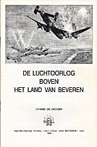 De luchtoorlog boven het land van Beveren by…