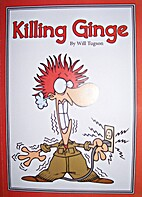 Killing Ginge by Will Tugson