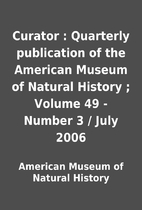Curator : Quarterly publication of the…