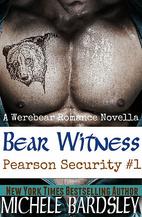 Bear Witness (Pearson Security Werebear…