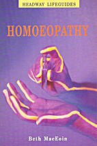 Homoeopathy (Headway Lifeguides) by Beth…