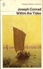 Within the Tides by Joseph Conrad