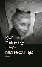 Měsíc nad řekou Tejo by Igor Malijevský