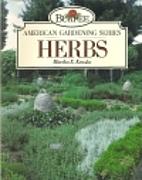 Herbs (Burpee American Gardening Series) by…