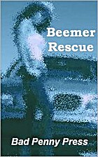 Beemer Rescue by Bad Penny Press