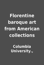 Florentine baroque art from American…