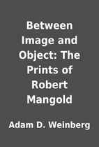 Between Image and Object: The Prints of…