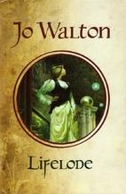 Lifelode by Jo Walton