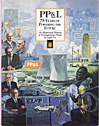 PP& L: 75 years of Powering the Future: an…