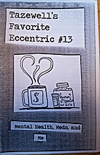 Tazewell's Favorite Eccentric #13 by Sarah…