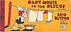 Mary Mouse to the Rescue by Enid Blyton