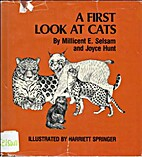 A First Look at Cats by Millicent Ellis…