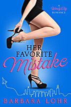 Her Favorite Mistake (Windy City Romances)…