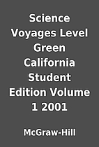 Science Voyages Level Green California…