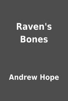 Raven's Bones by Andrew Hope